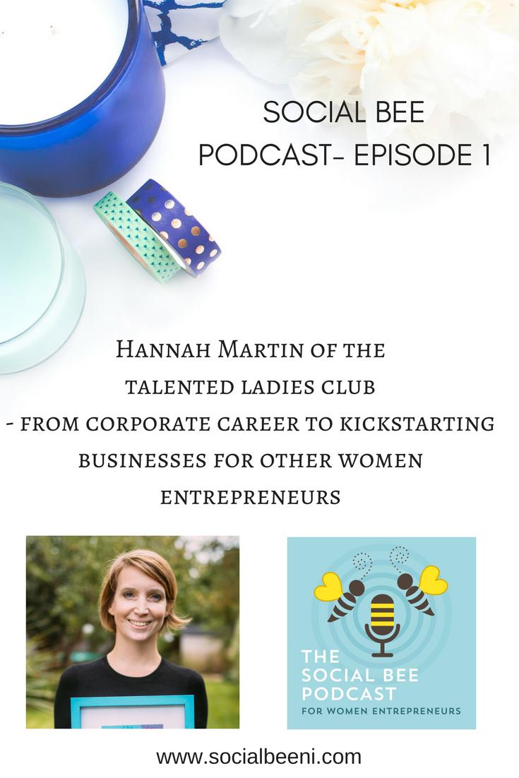 Hannah Martin Podcast TalentedLadies Club