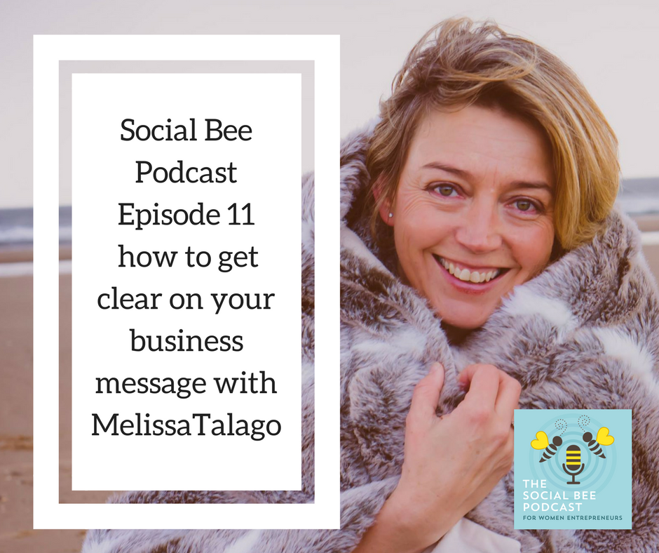 how to getclear on your business message with Melissa Talago, campfire communications, women entrepreneurs