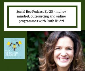 Ruth Kudzi Coaching on Social Bee Podcast
