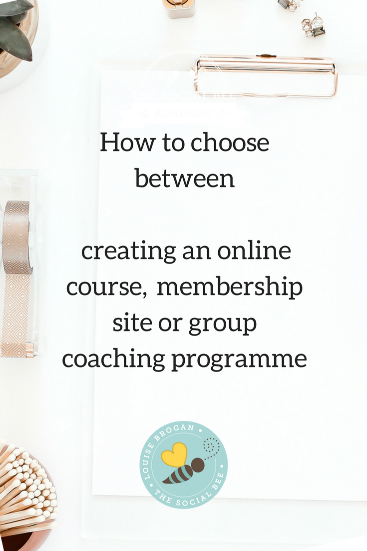 online course, membership site or group coaching options
