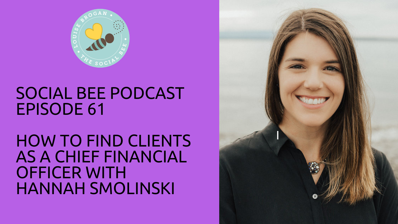 Social Bee podcast with Hannah Smolinski, CFO for entrepreneurs