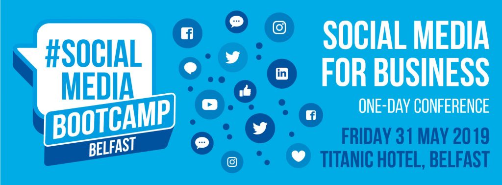 Social Media conference in Belfast Titanic Hotel, May 2019