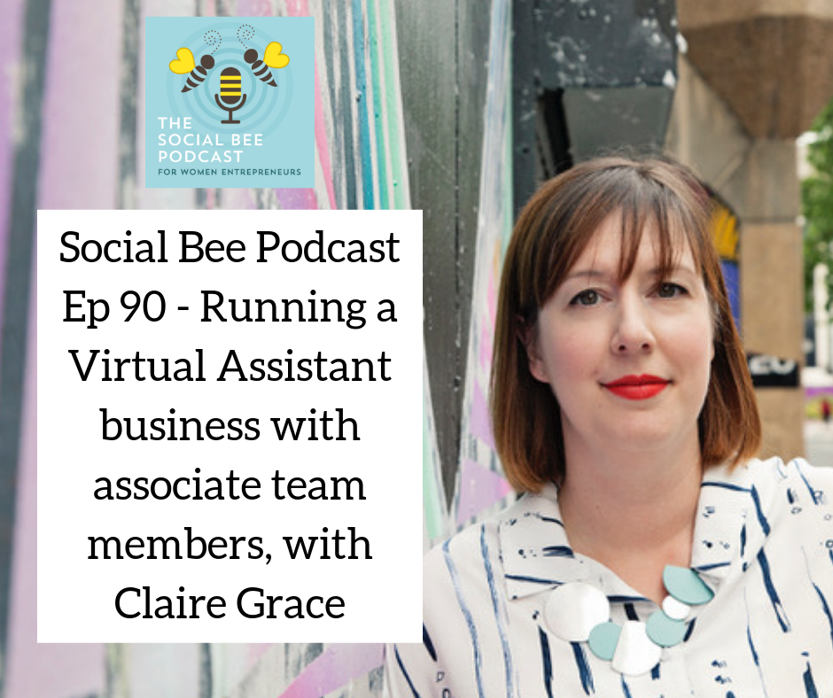 running a VA business podcast with Claire Grace