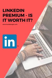 Is LinkedIn premium worth it?  Pinterest friendly pin.